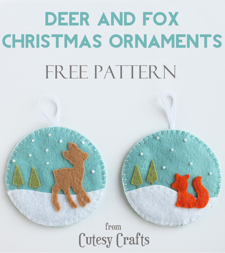 deer and fox felt christmas ornaments with free patterns