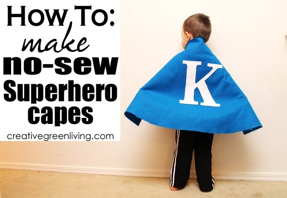 No Sew Superhero Cape from Creative Green Living
