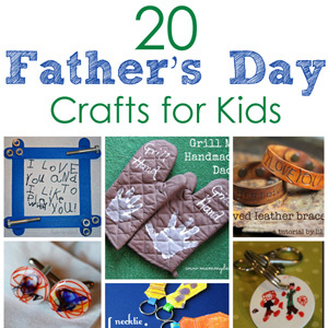 20 Father's Day Crafts for Kids