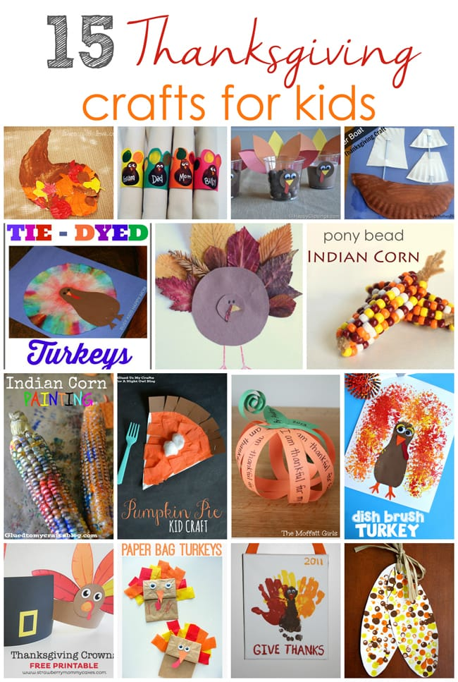 15 Thanksgiving Crafts for Kids!