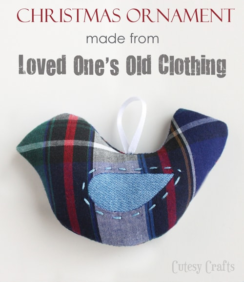 Ornament made from Loved One's Old Clothing