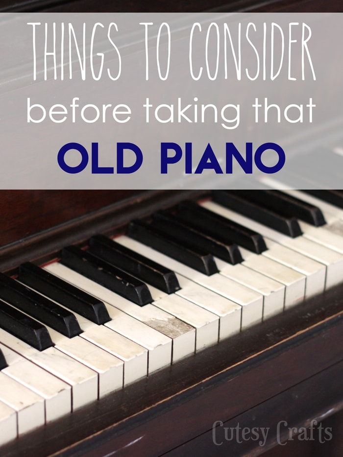 Piano Makeover Part 1: Four things to consider before taking that old piano.