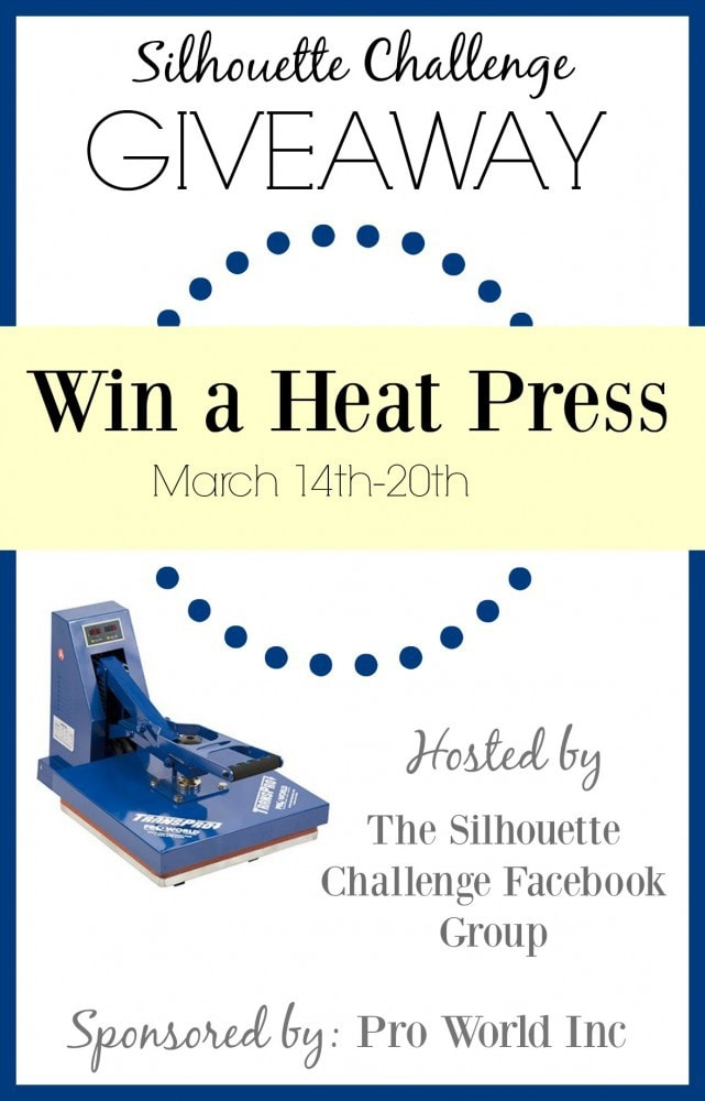 Win a Heat Press from the Silhouette Challenge Facebook Group!