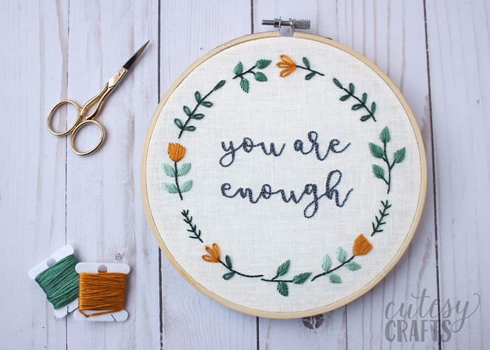 """""""You Are Enough"""" Hand Embroidered Quote with Floral Wreath"""