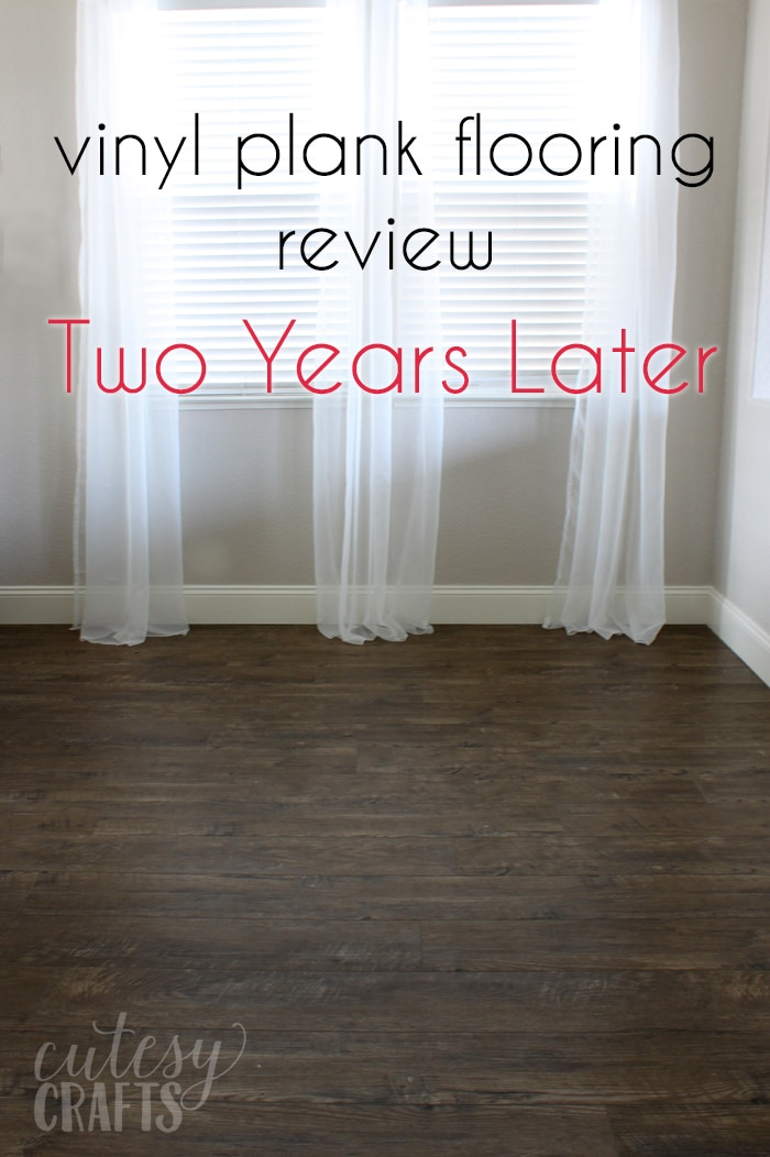My Vinyl Plank Floor Review Two Years Later Cutesy Crafts