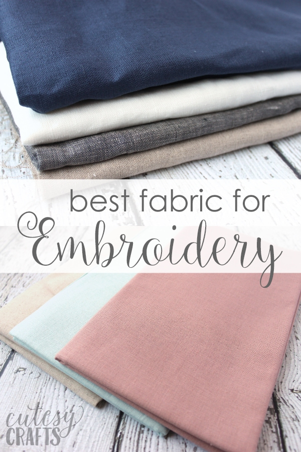 Best Embroidery Fabric - Learn how to choose the best fabric for embroidery.
