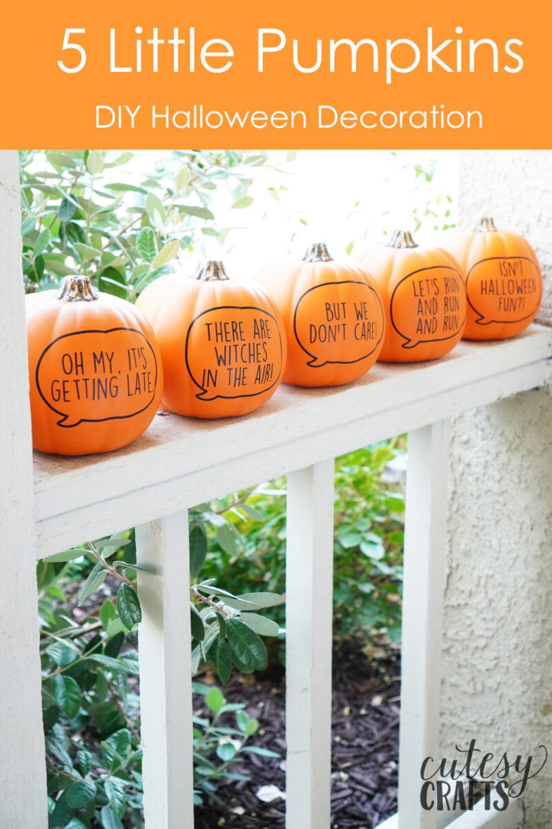 Cricut Halloween Idea - 5 Little Pumpkins Decoration #cricutmade